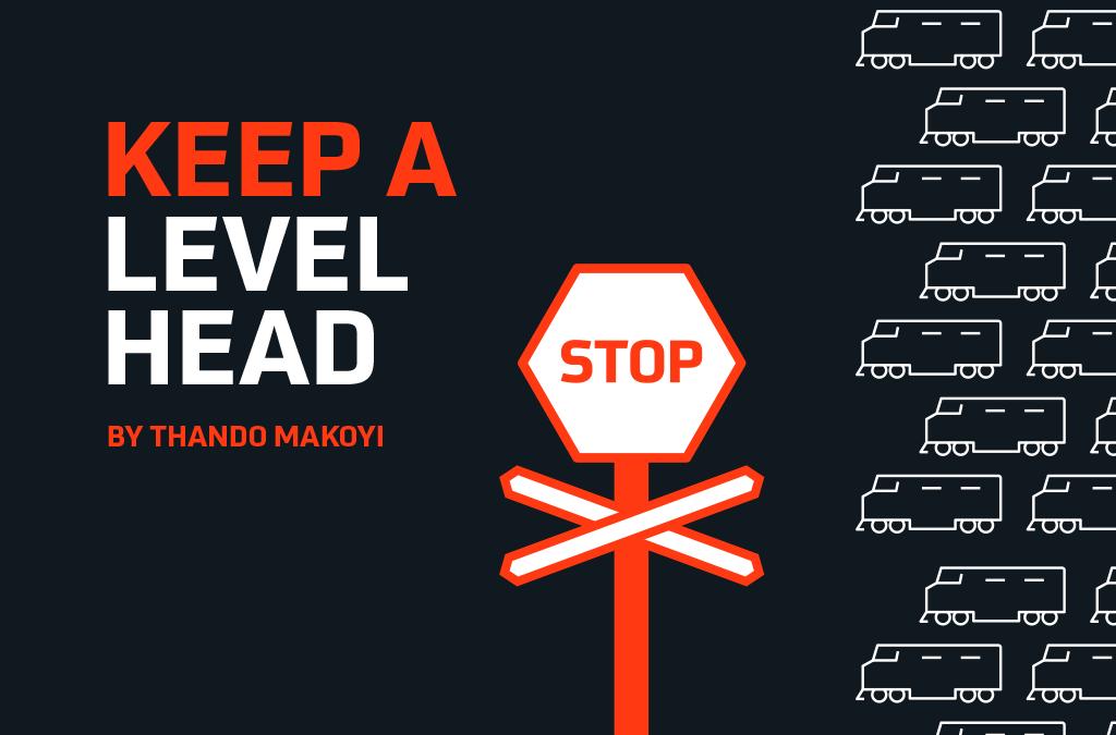 Keep A Level Head